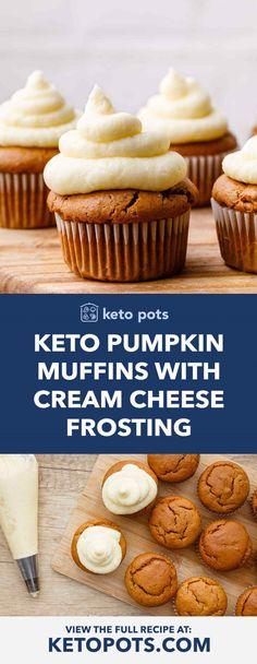 keto dessert Pumpkin Muffins with Cream Cheese Frosting (YUM) - Keto Pots Keto Friendly Desserts, Low Carb Desserts, Low Carb Recipes, Dessert Recipes, Breakfast Recipes, Dinner Recipes, Lunch Recipes, Breakfast Gravy, Breakfast Biscuits