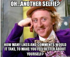 Dear selfie addicts,