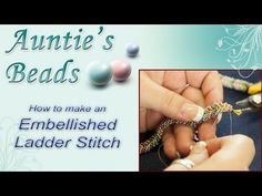 Supplies and materials used in this video -  http://www.auntiesbeads.com/Embellished-Ladder-Stitch-Video_p_21007.html    Products used:    8/0 Duracoat Galvanized Yellow Gold Miyuki Seed Bead - http://www.auntiesbeads.com/80-Duracoat-Galvanized-Yellow-Gold-Miyuki-Seed-Beads_p_19779.html    11/0 Galv Dusty Mauve Miyuki Seed Bead - http://www.auntiesbead...