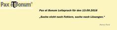 Pax et Bonum Leitspruch für den 13.09.2016