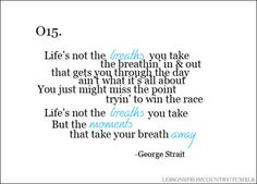 Life's About the Moments that take your Breath away