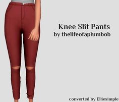 [Elliesimple] - Knee Slit Pants Original by thelifeofaplumbobDOWNLOAD (16 swatches) if you use it, you can tag me at #elliesimple.