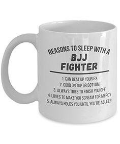 Mug Brazilian Jiu Jitsu BJJ - Reasons BJJ Fighter mug - B... https://www.amazon.com/dp/B01JSQYSEA/ref=cm_sw_r_pi_dp_x_sxWPxbNVNH1WV