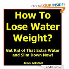 Healthy Way To Lose Weight Lose Water Weight, How To Lose Weight Fast, Easy Weight Loss, Healthy Weight Loss, How To Slim Down, Rid, Lost, Reading, Kindle