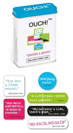 Cute bandages with quotes and sayings.