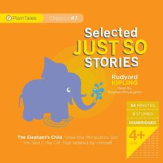 Selected Just So Stories (PlainTales Classics) by Rudyard Kipling