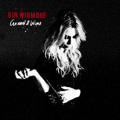 Gravel and Wine Album by: Gin Wigmore. Favorite Song From Album: Kill of the Night.