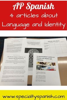 AP Spanish: 4 Articles about Language and Identity