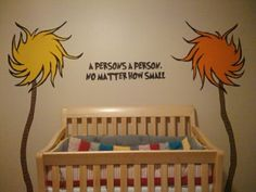 I love the Lorax Trees and the Dr. Seuss Quote