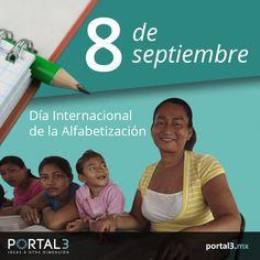 Efemérides 8 de septiembre Día internacional de la #alfabetización #Efemerides   http://portal3.mx/