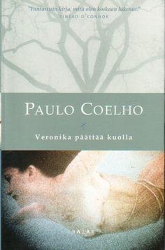 Paulo Coelho: Veronika päättää kuolla