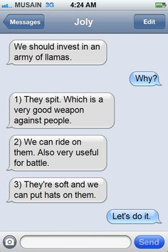 Can I use these reasonings to convince my mom I need a herd of llamas?!?!