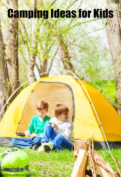 Camping Ideas for Kids - how to foster a love of camping.