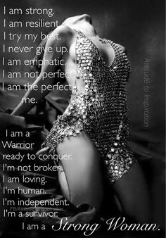 For all of us, inspiring strong women I Am Strong Woman, Strong Women, Woman Quotes, Me Quotes, I Am A Warrior, Im A Survivor, Strength Of A Woman, Independent Women, Perfect For Me