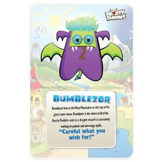 Bumblezor is a dragon wizard and the wisest of the Beasty Buddies.
