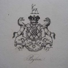 Ex libris del poeta romático inglés Lord-Byron (1788-1824)  WHAT WHAAAT WHAAAT How did I get my hands on this?