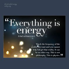 When energy flows. Everything Is Energy, Life Words, Philosophy, All Things, Physics, It Works, Foundation, Live, Happy