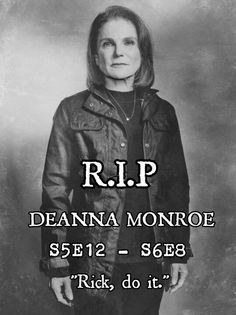 So sad to see Deanna go. And surprised. I didn't think it would happen just yet. Rest in Peace, and just once more, in the words of Abe: WHO'S DEANNA??