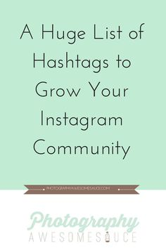 Hashtag list to grow your Instagram