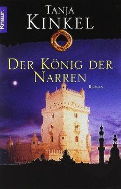 Der König der Narren von Tanja Kinkel