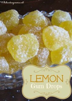 Homemade Lemon Gum Drops Recipe What's Gumdrop Day without lemon drops? This weekend, try these candies that Mr. Oleson might have kept in his shop. Lemon Desserts, Lemon Recipes, Sweet Recipes, Dessert Recipes, Healthy Recipes, Homemade Sweets, Homemade Candies, Homemade Candy Recipes, Homemade Gummy Bears
