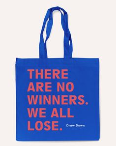 """No Winners"" Tote Bag"