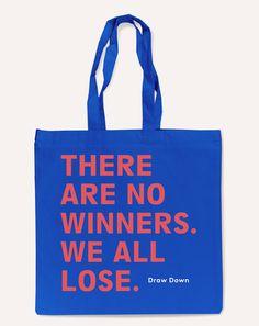 """""""No Winners"""" Tote Bag"""