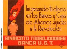 Ingresando tu dinero en los bancos y cajas de ahorros ayudas a la revolución :: Cartells del Pavelló de la República (Universitat de Barcelona)
