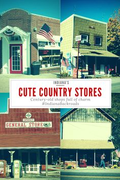 Indiana Backroads: Top Five Cute Country Stores