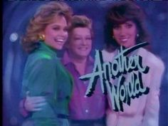 Another World soap opera, I would watch this after school when I didn't have anything else going  and was still watching it years later when I was married and could record it.