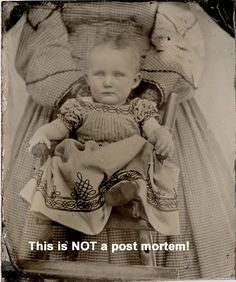 "I just found this tintype of mine of a very much alive baby being held by a hidden mother on a Pinterest page called ""Death photography"". DUH! what about this baby says she is dead?"
