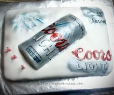 Awesome Coors Light Birthday Cake... Coolest Birthday Cake Ideas
