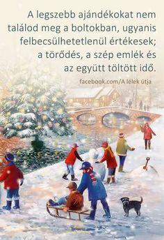 A legszebb ajándékokat...♡ Winter Christmas, Merry Christmas, Xmas, Christmas Wallpaper, My Spirit, Powerful Words, Cool Things To Make, Just Love, Poems