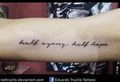 My Jane Austen tattoo! 'Half agony, half hope', from the most wonderful book ever: Persuasion...