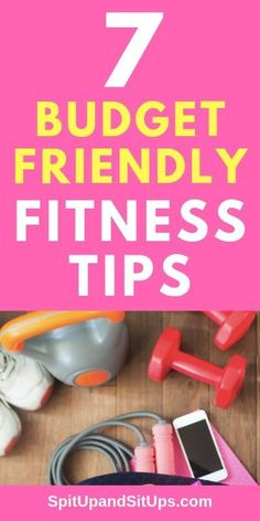 Getting and staying in shape doesn't require a ton of money! Here are my 7 budget friendly fitness tips so you can exercise and save money! fitness, exercise, exercise on a budget, saving money, cheap fitness, working out, losing weight, weight loss #budget #fitness #exercise