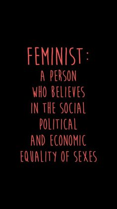Feminist: a person who believes in the social political and economic equality of the sexes - Chimamanda Ngozi Adichie Quotes Thoughts, Life Quotes Love, True Quotes, Woman Quotes, Women Empowerment Quotes, Girl Empowerment, Feminist Quotes, Feminist Art, Equality Quotes
