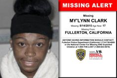 MY'LYNN CLARK, Age Now: 17, Missing: 08/14/2015. Missing From FULLERTON, CA. ANYONE HAVING INFORMATION SHOULD CONTACT: Fullerton Police Department (California) 1-714-738-6800.
