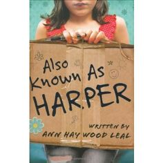 Also Known As Harper - An inspiring and thought provoking novel for tweens, which eloquently voices and explores the difficult situations and challenges facing young people today.