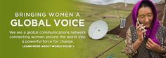 World Pulse allows women from all over the world to connect and share their stories.