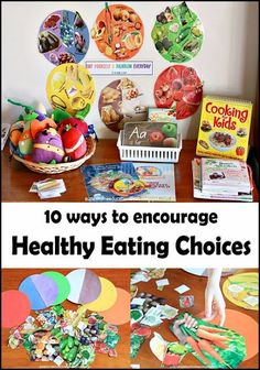 Suzie's Home Education Ideas: 10 ways to encourage healthy eating choices
