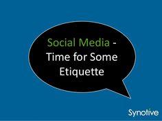 Social media   time for some etiquette
