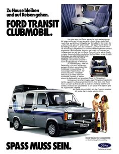 A few nice Ford Transit images I found: 1980 Ford Transit Clubmobil (Germany) Image by Transit Camper, Ford Transit, Ford Motor Company, Big Trucks, Ford Trucks, My Dream Car, Dream Cars, Vintage Advertisements, Vintage Ads