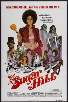 Watch Sugar Hill full hd online Directed by Paul Maslansky. With Marki Bey, Robert Quarry, Don Pedro Colley, Betty Anne Rees. When her boyfriend is murdered by gangsters, Sugar Hill decides n Good Girl, Sugar Hill Movie, Cult Movies, Horror Movies, Biker Movies, Zombie Movies, Iconic Movies, Watch Movies, American Horror Movie