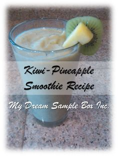 My Dream Sample Box Inc.: Bright New Year: Kiwi-Pineapple Smoothie Recipe