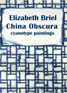 China Obscura | Elizabeth Briel - A catalog of paintings completed in 2015-16