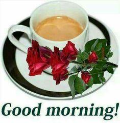 Good Morning Flowers, Good Morning Good Night, Good Morning Images, Gd Morning, Espresso Coffee, Coffee Love, Coffee Cups, Coffee Images, Morning Greeting