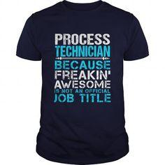 PROCESS-TECHNICIAN T-Shirts, Hoodies (21.99$ ==► Order Here!)