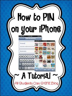 All Students Can Shine: Pinning From Your iPhone - A Tutorial
