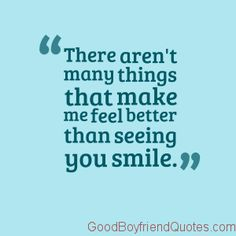 Your Smile - Good Boyfriend Quotes Boyfriend Rules, Best Boyfriend Quotes, Queen, I Feel Good, Cute Quotes, Spiritual Quotes, Feel Better, Spirituality, Relationship