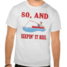 =>quality product          80th Birthday Fishing Gag Gifts Tshirt           80th Birthday Fishing Gag Gifts Tshirt you will get best price offer lowest prices or diccount couponeReview          80th Birthday Fishing Gag Gifts Tshirt Review from Associated Store with this Deal...Cleck Hot Deals >>> http://www.zazzle.com/80th_birthday_fishing_gag_gifts_tshirt-235308761792291266?rf=238627982471231924&zbar=1&tc=terrest